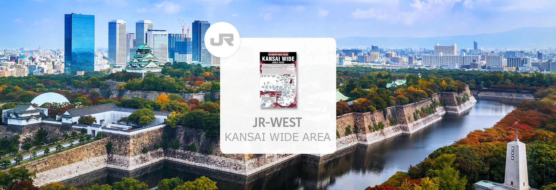 JR Kansai WIDE Area Pass (Pick-Up at Hong Kong International Airport)